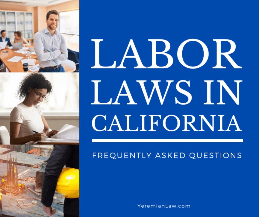 Labor Laws in California